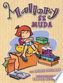 Mallory Se Muda (mallory On The Move)