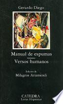 Manual De Espumas ; Versos Humanos