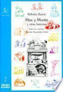 Max Y Moritz Y Otras Historias