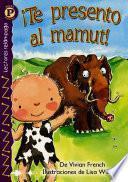 libro Meet The Mammoth!