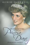 libro Mi Encuentro Con La Princesa Diana