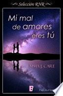Mi Mal De Amores Eres Tú (selección Rnr  Viaje En El Tiempo)
