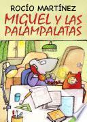 Miguel Y Las Palampalatas