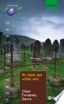 No Digas Que Estás Solo (ebook)