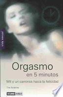 Orgasmo En 5 Minutos