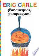 ¡panqueques, Panqueques! (pancakes, Pancakes!)