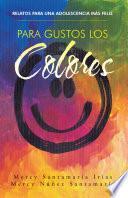 Para Gustos Los Colores