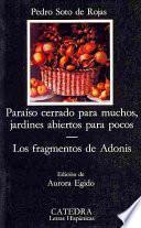 libro Paraíso Cerrado Para Muchos, Jardines Abiertos Para Pocos ; Los Fragmentos De Adonis