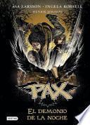 Pax. El Demonio De La Noche