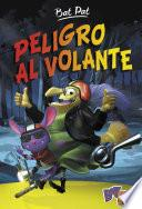 Peligro Al Volante (bat Pat 1)
