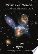 Pentiana Tomo I   Colonos De Pentiano