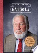 libro Pesadillas En El Colegio Lovecraft, 1. El Profesor Gárgola
