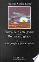Poema Del Cante Jondo ; Romancero Gitano