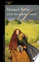 libro ¿qué Me Quieres, Amor?