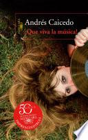 libro ¡que Viva La Música!