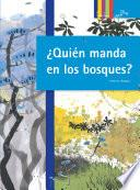 libro ¿quién Manda En Los Bosques?