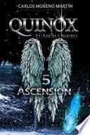 Quinox, El ángel Oscuro 5: Ascensión (universo Quinox Nº 10)