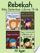 Rebekah   Niña Detective Libros 13 16