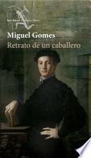 libro Retrato De Un Caballero