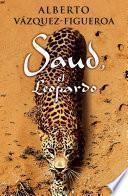 Saud, El Leopardo