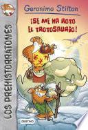 ¡se Me Ha Roto El Trotosaurio!