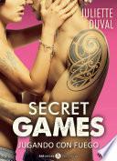 Secret Games – Jugando Con Fuego, Vol. 3