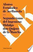 libro Segundo Tomo Del Ingenioso Hidalgo Don Quijote De La Mancha
