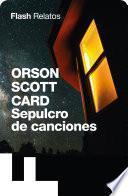Sepulcro De Canciones (flash Relatos)