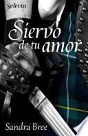 Siervo De Tu Amor (selección Rnr)