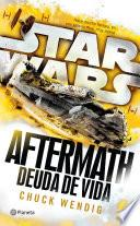 Star Wars. Aftermath 2. Deuda De Vida