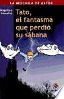 libro Tato, El Fantasma Que Perdió Su Sábana