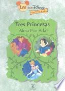 Tres Princesas