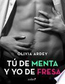 Tú De Menta Y Yo De Fresa