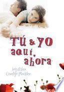 libro Tú Y Yo, Aquí, Ahora