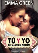 Tú Y Yo, Que Manera De Quererte   Volumen 4