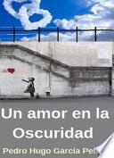 libro Un Amor En La Oscuridad