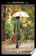 Un Perfecto Milagro (selección Rnr)