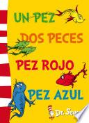 Un Pez, Dos Peces, Pez Rojo, Pez Azul (fixed Layout) (dr. Seuss 2)