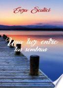 libro Una Luz Entre Las Sombras