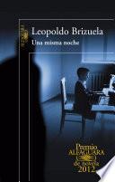 Una Misma Noche (premio Alfaguara 2012)