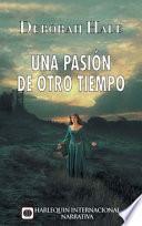 libro Una Pasión De Otro Tiempo