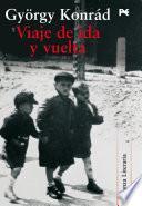 Viaje De Ida Y Vuelta