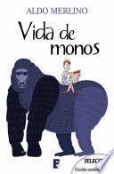 Vida De Monos (bdb)