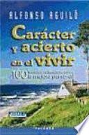 Carácter Y Acierto En El Vivir