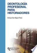 libro Deontología Profesional Para Historiadores