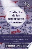 libro Dialéctica De Los Conceptos En Educación