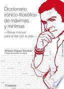 libro Diccionario Irónico Filosófico De Máximas Y Mínimas