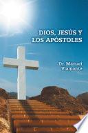 libro Dios, Jesús Y Los Apóstoles