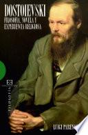 Dostoievski: Filosofía, Novela Y Experiencia Religiosa