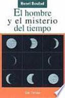 libro El Hombre Y El Misterio Del Tiempo